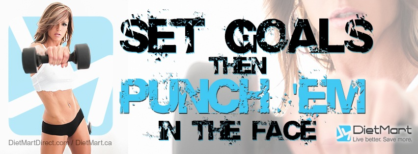 dietmart facebook set goals fitness quote